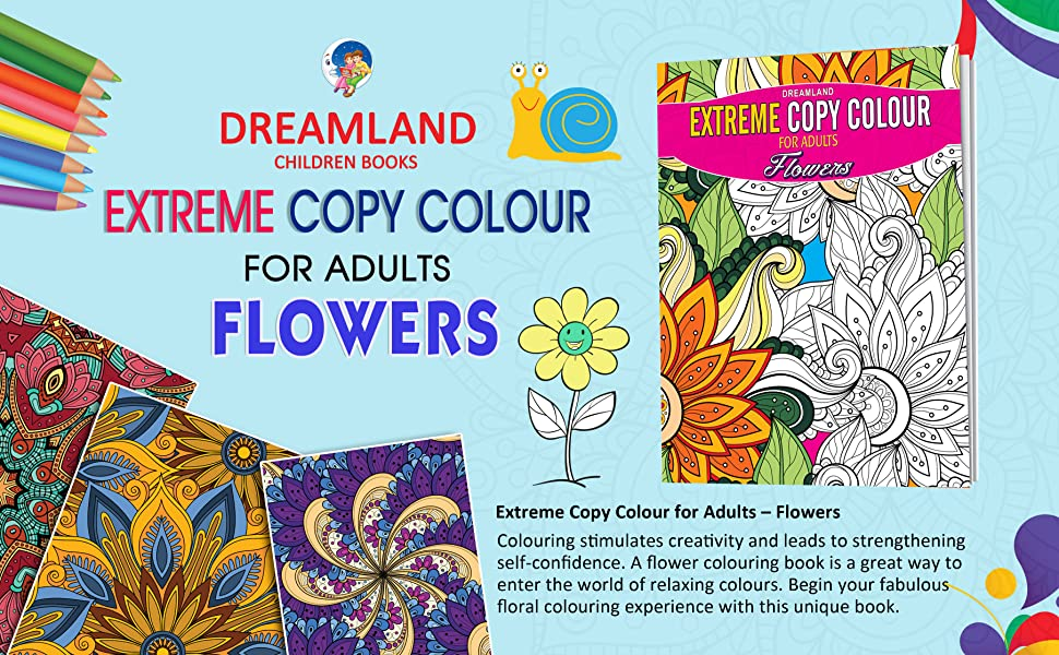 Extreme Copy Colour for Adults Flowers,9350898349